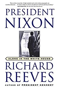 President Nixon: Alone in the White House from Simon & Schuster