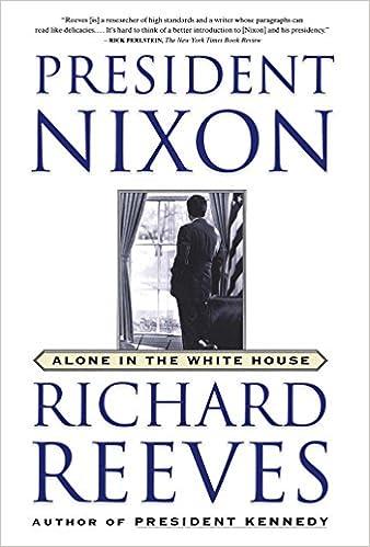 Amazon.com: President Nixon: Alone in the White House (9780743227193 ...