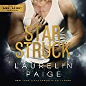 Star Struck Audiobook by Laurelin Paige Narrated by Andi Arndt