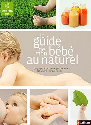 Le guide de mon bébé au naturel