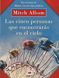 Las cinco personas que encontrarás en el cielo (Palabras abiertas) (Spanish Edition)