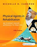 img - for Physical Agents in Rehabilitation: An Evidence-Based Approach to Practice book / textbook / text book