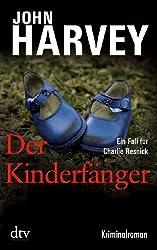 Der Kinderfänger: Kriminalroman