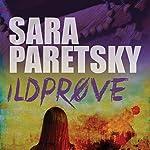 Ildprøve   Sara Paretsky