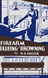 img - for Firearm Blueing & Browning book / textbook / text book