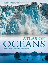 Atlas of Oceans: A Fascinating Hidden World