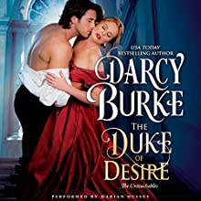 The Duke of Desire: The Untouchables Audiobook by Darcy Burke Narrated by Marian Hussey