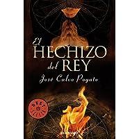 El hechizo del rey (BEST SELLER)