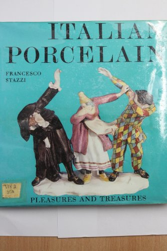 Ginori Italian - Italian Porcelain (Pleasures & Treasures)