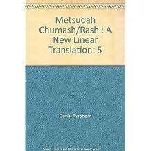 Metsudah Chumash/Rashi: A New Linear Translation