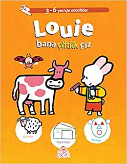 Louie Bana Ciftlik Ciz Yves Got Oznur Koca 9786051312255 Amazon