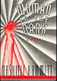 Woman in the Dark, Dashiell Hammett, 0394572696