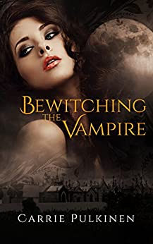 Bewitching the Vampire by [Pulkinen, Carrie]