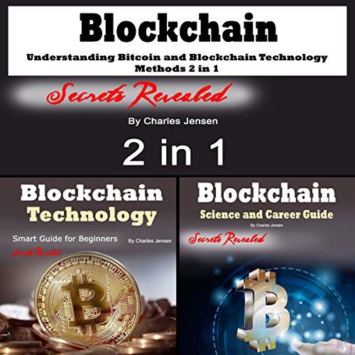 51lKPgmtmPL - Blockchain: Understanding Bitcoin and Blockchain Technology Methods 2 in 1