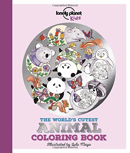 World Wildlife Patterns (The World's Cutest Animal Coloring Book (Lonely Planet Kids))