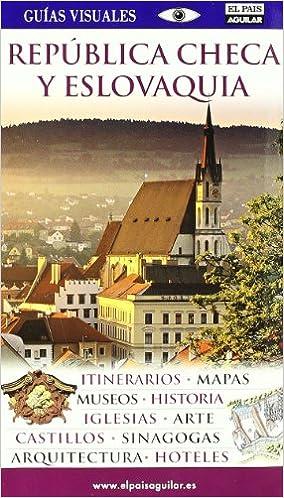 República Checa y Eslovaquia (Guias Visuales): Amazon.es: Aa.Vv ...