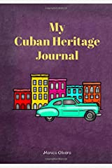 My Cuban Heritage Journal: (Heritage Journals Series) Paperback