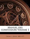 Manuel des confesseurs Volume 1, , 1172001421