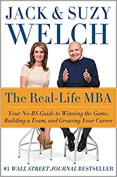 image for The Real-Life MBA: Your No-BS Guide to Winning the Game, Building a Team, and Growing Your Career