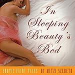 In Sleeping Beauty's Bed: Erotic Fairy Tales | Mitzi Szereto