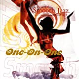 Best Of Smooth Jazz, Vol. 03: One-On-One