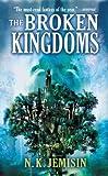 Download The Broken Kingdoms (The Inheritance Trilogy Book 2) in PDF ePUB Free Online