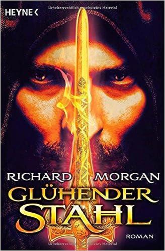 Richard Morgan: Glühender Stahl; Gay-Bücher alphabetisch nach Titeln