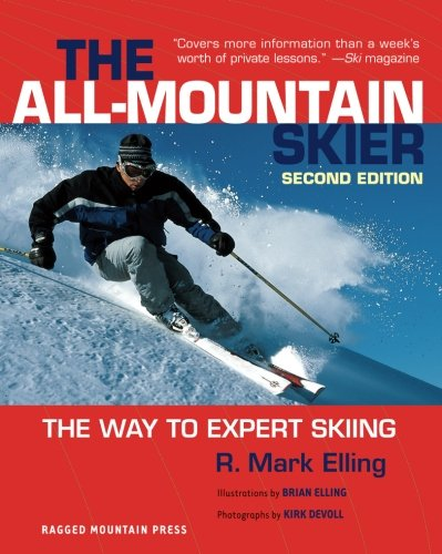 All-Mountain Skier : The Way to Expert Skiing (Best Expert All Mountain Skis)