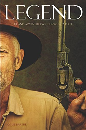 Download Legend: Life and Adventures of Frank Grouard (Expanded, Annotated) pdf