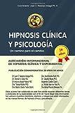 img - for Hipnosis Clinica y Psicologia: Un camino para el cambio (Spanish Edition) book / textbook / text book