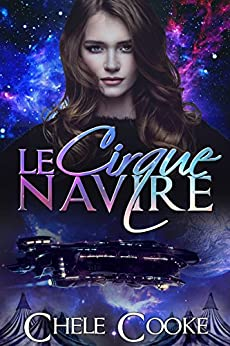 Le Cirque Navire by [Cooke, Chele]