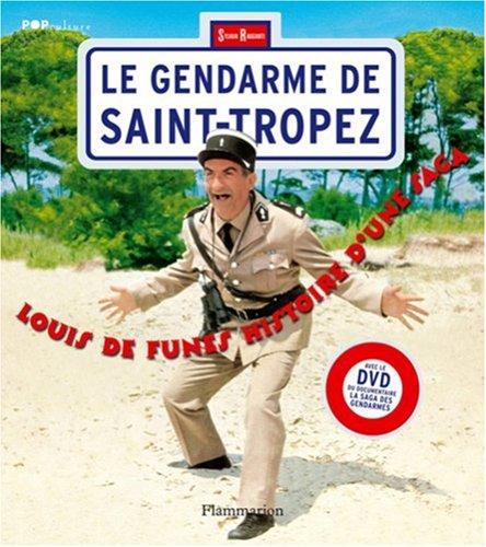 Price comparison product image Le gendarme de Saint-Tropez : Louis de Funès,  histoire d'une saga