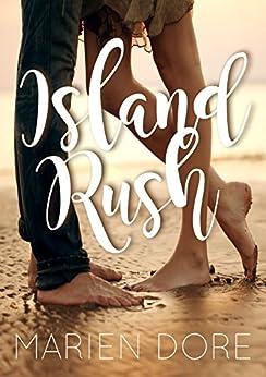 Island Rush by [Dore, Marien]