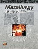 Metallurgy Study Guide