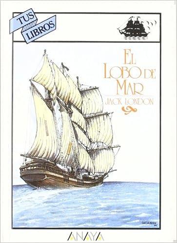 EL LOBO DE MAR (Spanish Edition)