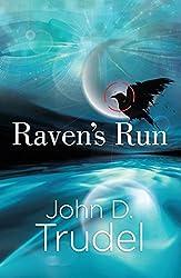 Raven's Run: A Cybertech Thriller