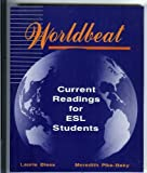 Worldbeat : Current Readings for ESL Students, Blass, Laurie and Baky, Meredith P., 0070058660