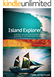Island Explorer: An Indonesian Travelogue