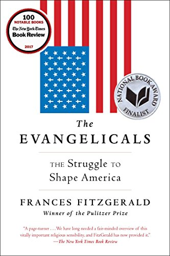 The Evangelicals: The Struggle to Shape America]()