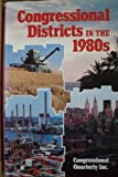 img - for Congressional Districts in the 1980's book / textbook / text book