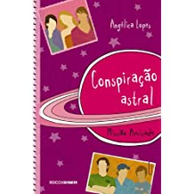 Conspiração astral: Missão amizade (Melhores Amigas Livro 3)