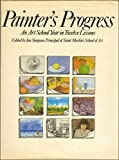 img - for Painter's Progress: An Art School Year in Twelve Lessons book / textbook / text book