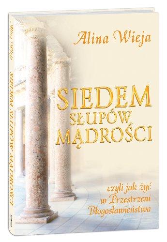 Siedem slupow madrosci Alina Wieja