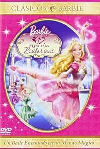 Barbie 12 Princesas bailarinas [DVD]