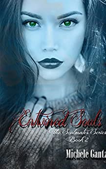 Entwined Souls (The Soulmates Series Book 2) by [Gantz, Michele]