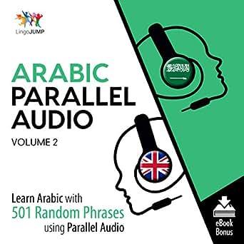 Amazon com: Arabic Parallel Audio: Learn Arabic with 501