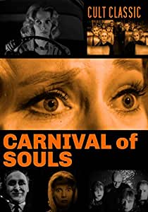 Carnival of Souls: Classic Cult Psychological Thriller Movie