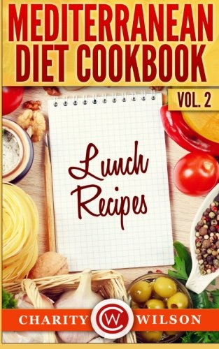 Mediterranean Diet Cookbook Vol 2 Recipes