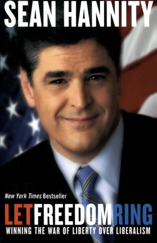 Let Freedom Ring by Sean Hannity