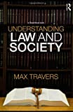 Understanding Law and Society, Banakar, Reza, 041543033X